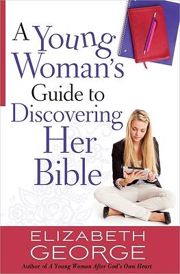 Picture of A Young Woman's Guide to Discovering Her Bible