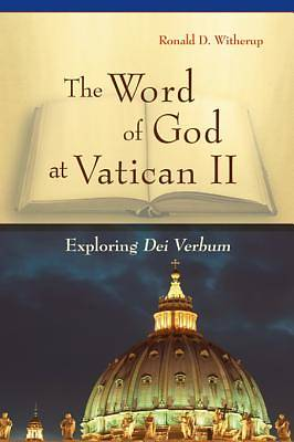 The Word of God at Vatican II [ePub Ebook]