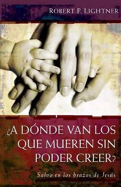 Picture of A Donde Van los Que Mueren Sin Poder Creer?