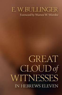 Picture of Great Cloud of Witnesses in Hebrews Eleven