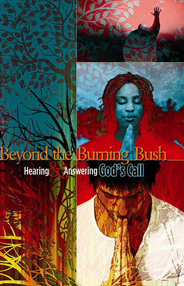 Beyond the Burning Bush