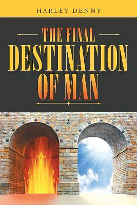 Picture of The Final Destination of Man