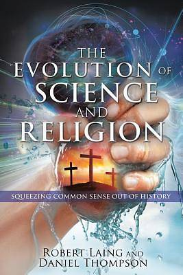Picture of The Evolution of Science and Religion