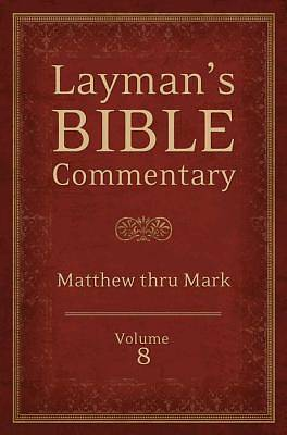 Laymans Bible Commentary Vol. 8