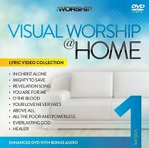 Visual Worship @ Home, Volume 1
