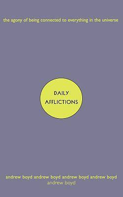 Daily Afflictions