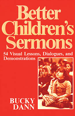 Better Children Sermons