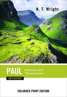 Picture of Paul for Everyone, Galatians and Thessalonians (Enlarged Print)