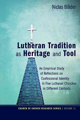 Picture of Lutheran Tradition as Heritage and Tool