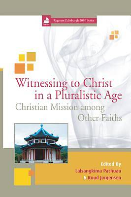 Witnessing to Christ in a Pluralistic World