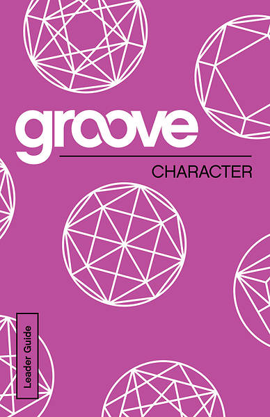 Groove: Character Leader Guide - eBook [ePub]