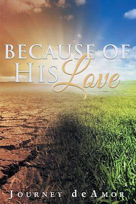 Because of His Love
