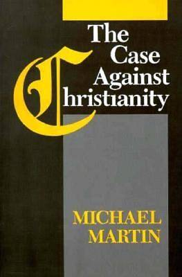 Picture of Case Against Christianity PB