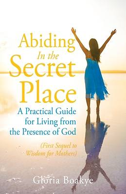 Picture of Abiding in the Secret Place