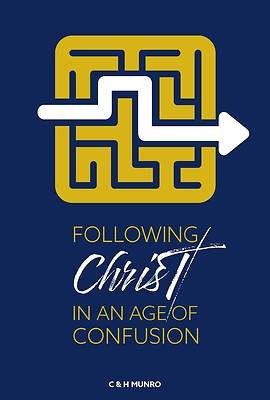 Picture of Following Christ in an Age of Confusion