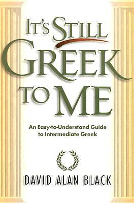 Its Still Greek to Me