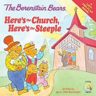 Berenstain Bears: Heres the Church, Heres the Steeple