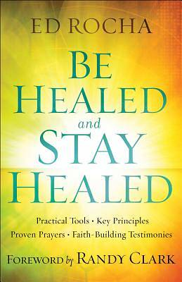 Picture of Be Healed and Stay Healed