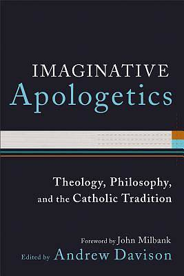 Imaginative Apologetics