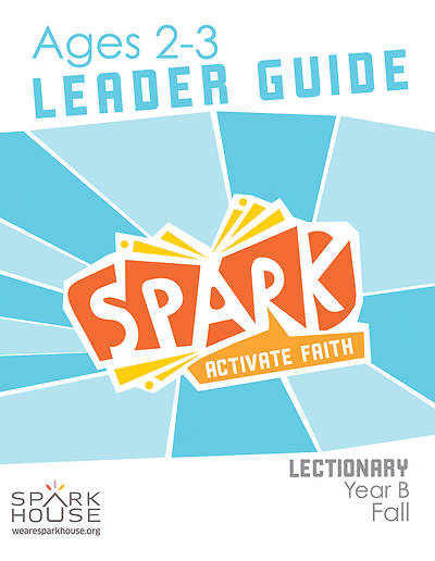 Picture of Spark Lectionary Ages 2-3 Leader Guide Year B Fall