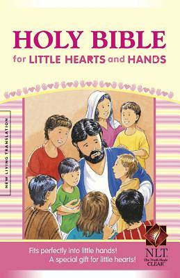 Holy Bible for Little Hearts and Hands New Living Translation