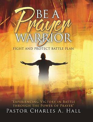 Picture of Be a Prayer Warrior Luke 21