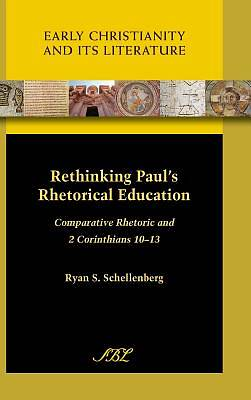 Picture of Rethinking Paul's Rhetorical Education
