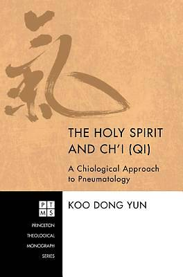 The Holy Spirit and Chi (Qi)