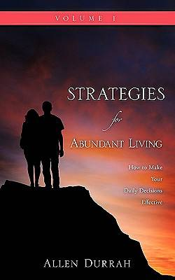Strategies for Abundant Living