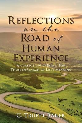 Picture of Reflections on the Road of Human Experience