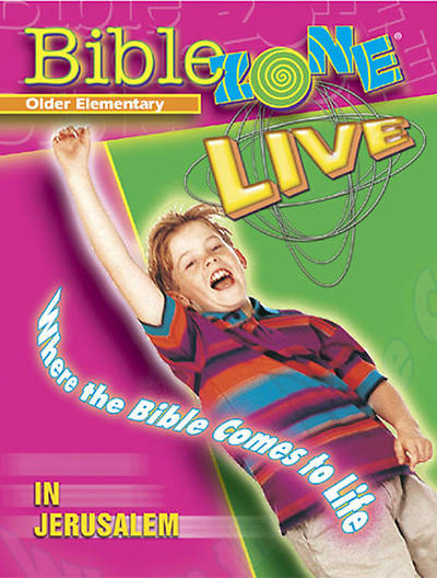 BibleZone Live! Older Elementary Teacher Book In Jerusalem
