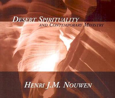 Picture of Desert Spirituality and Contemporary Ministry