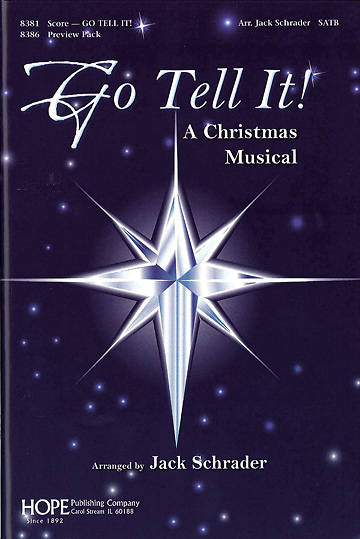Go Tell It! SATB Choral Book