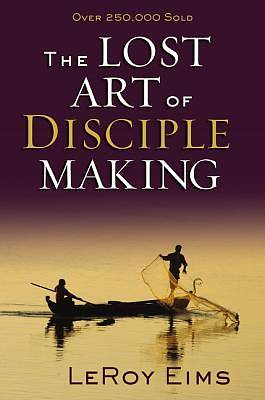 Picture of The Lost Art of Disciple Making