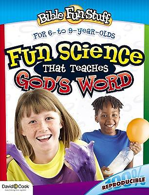 Fun Science That Teaches Gods Word