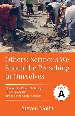 OTHERS Sermons we should be Preaching to Ourselves