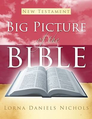 Picture of Big Picture of the Bible--New Testament