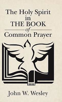 Picture of The Holy Spirit in the Book of Common Prayer