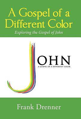 Picture of A Gospel of a Different Color