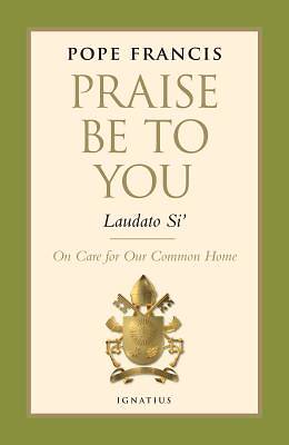 Picture of Praise Be to You - Laudato Si'