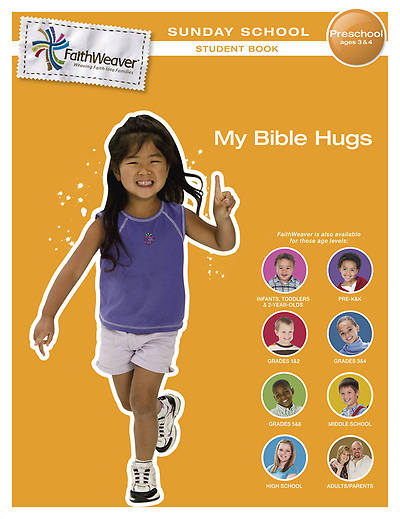 Groups FaithWeaver Preschool Student Book: My Bible Hugs Spring 2013