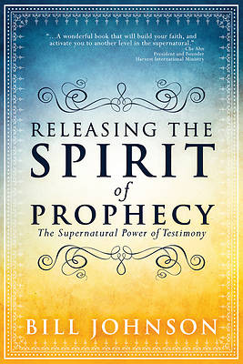 Picture of Releasing the Spirit of Prophecy