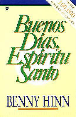 Buenos Dias, Espiritu Santo / Good Morning, Holy Spirit