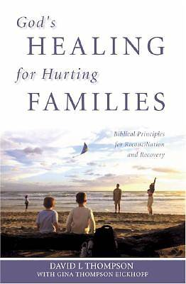 Gods Healing for Hurting Families