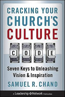Cracking Your Churchs Culture Code