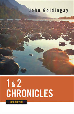 1 and 2 Chronicles for Everyone