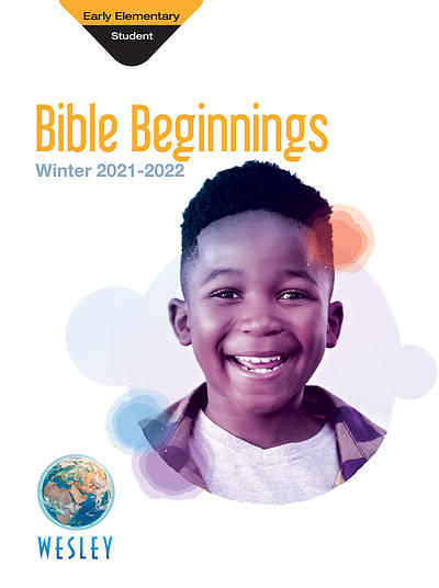 Wesley Early Elementary Bible Beginnings Student Book: Winter