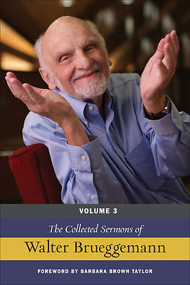 Picture of The Collected Sermons of Walter Brueggemann, Volume 3