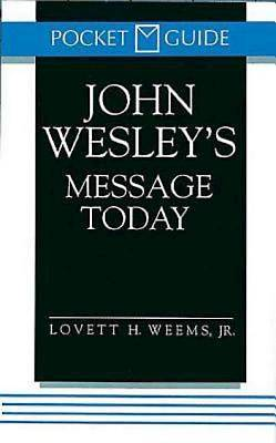 John Wesley's Message Today