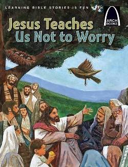 Picture of Jesus Teaches Us Not to Worry
